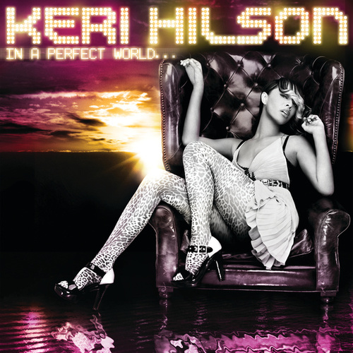 In A Perfect World... von Keri Hilson