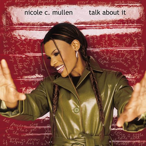 Talk About It de Nicole C. Mullen