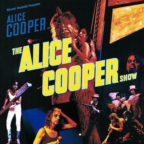 The Alice Cooper Show by Alice Cooper