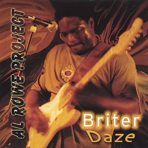 Briter Daze by Al Rowe
