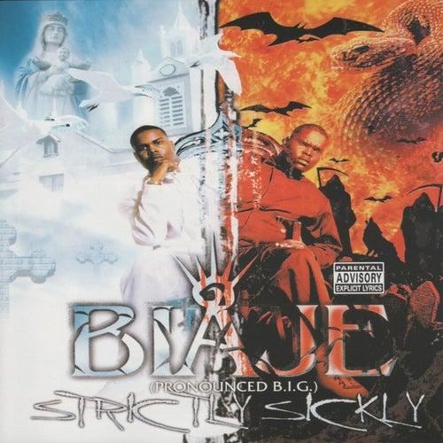 Strictly Sickly von Biaje