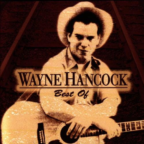 Best Of by Wayne Hancock