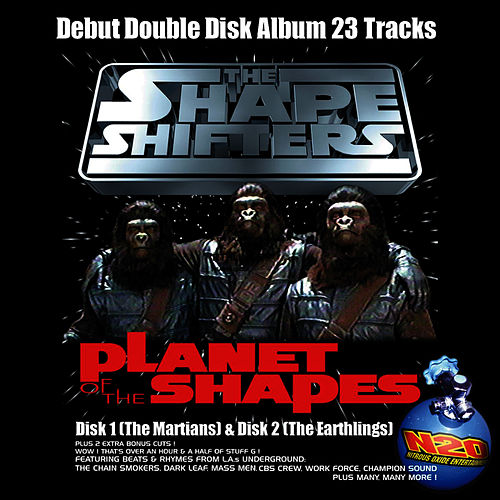 Planet Of The Shapes by Shape Shifters