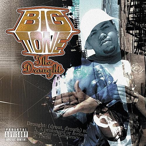 The Drought by Big Tone