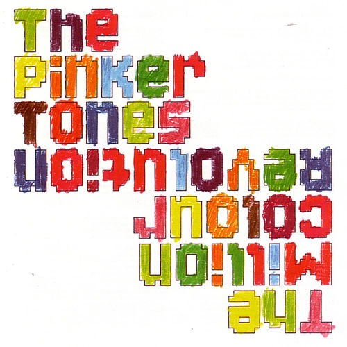 The Million Colour Revolution von The Pinker Tones