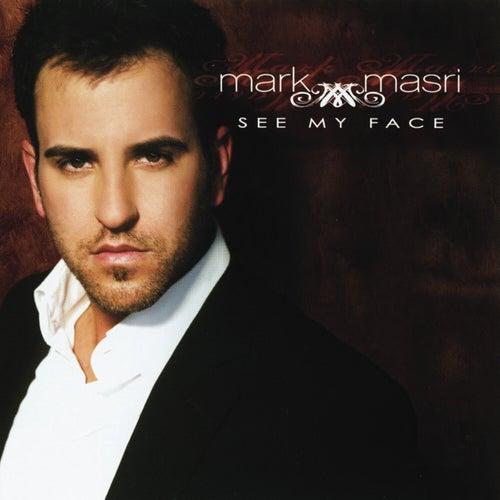 See My Face von Mark Masri