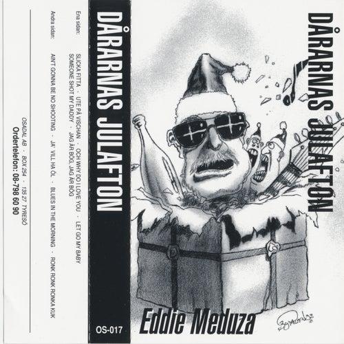 Dårarnas julafton von Eddie Meduza