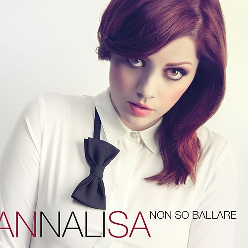 Non so ballare by Annalisa