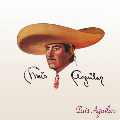Luis Aguilar de Luis Aguilar