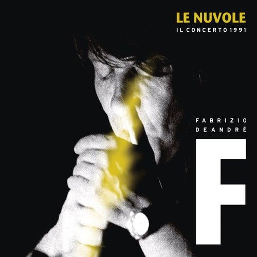 Le Nuvole - Il concerto 1991 di Fabrizio De André