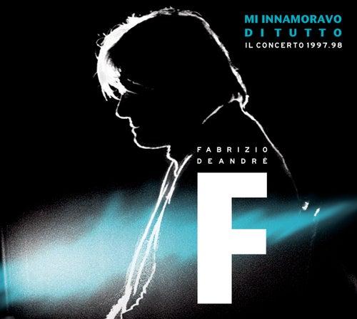 M'innamoravo di tutto - Il concerto 1998 di Fabrizio De André