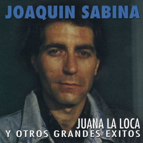 Juana La Loca Y Otros Grandes Éxitos de Joaquin Sabina