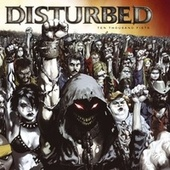 Ten Thousand Fists by Disturbed