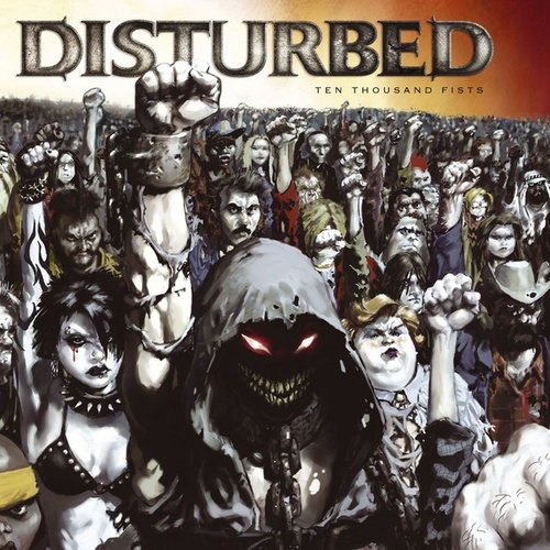 Ten Thousand Fists de Disturbed