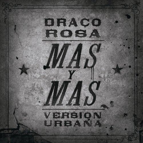 Más Y Más de Robi Draco Rosa
