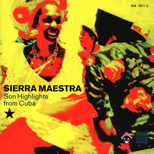 Son Highlights From Cuba de Sierra Maestra