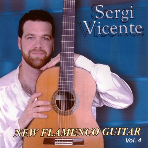 New Flamenco Guitar (Vol. IV) de Sergi Vicente