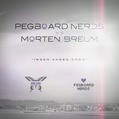 Ingen Anden Drøm von Pegboard Nerds