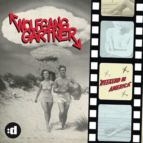 Weekend In America by Wolfgang Gartner