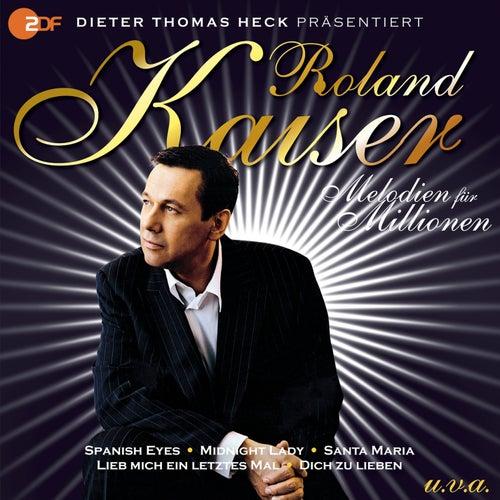 Melodien für Millionen von Roland Kaiser