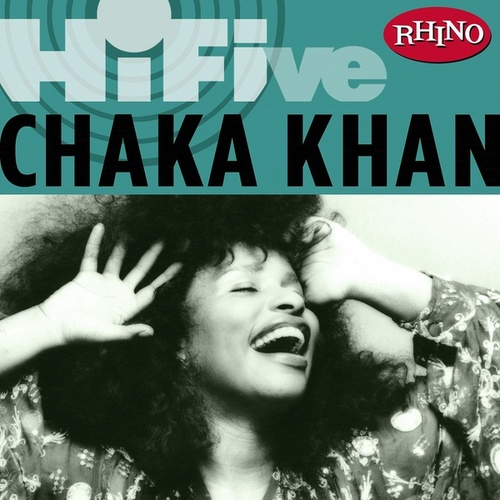 Rhino Hi-five:  Chaka Khan de Chaka Khan