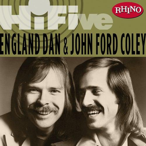 Rhino Hi-five:  England Dan & John Ford Coley de England Dan & John Ford Coley
