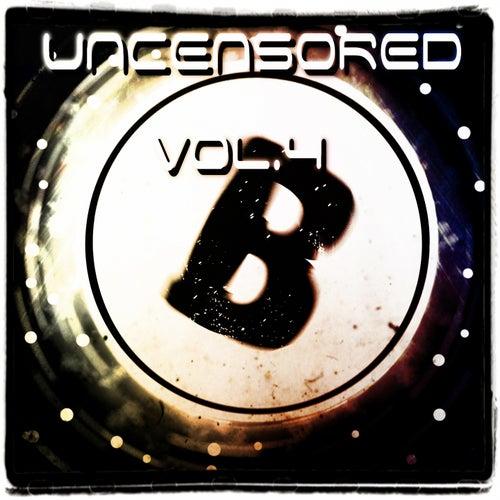 Uncensored, Vol. 4 (Bembe Team Presents Uncensored, Vol. 4) de Various Artists