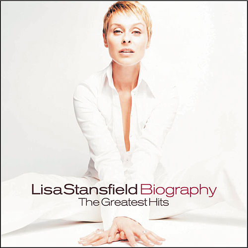 Biography - The Greatest Hits von Lisa Stansfield