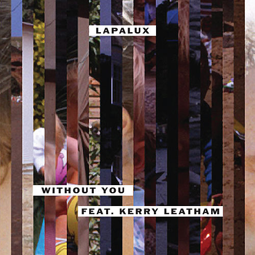 Without You by Lapalux