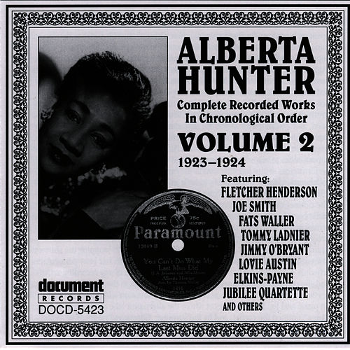 Alberta Hunter Vol. 2 (1923-1924) by Alberta Hunter
