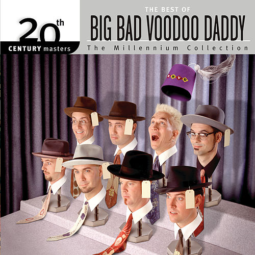 Best Of/20th Century by Big Bad Voodoo Daddy