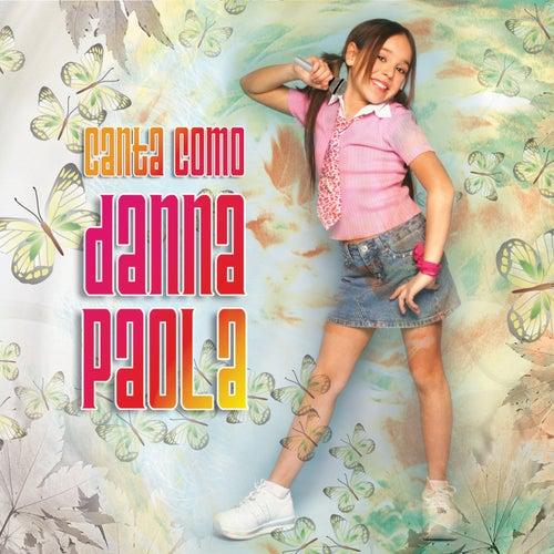Canta Como Danna Paola de Danna Paola