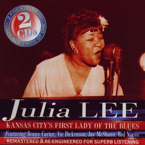 Kansas City's First Lady Of The Blues de Julia Lee