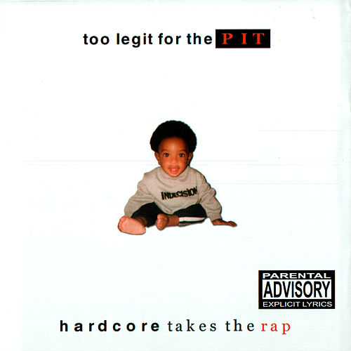Too Legit For The Pit by Various Artists