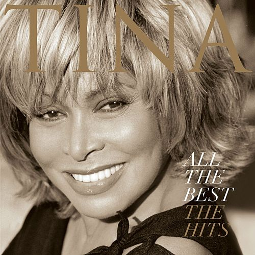 All The Best-the Hits von Tina Turner