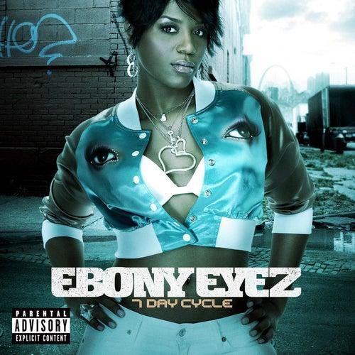 7 Day Cycle de Ebony Eyez