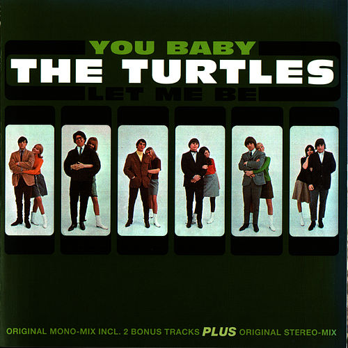 You Baby / Let Me Be von The Turtles