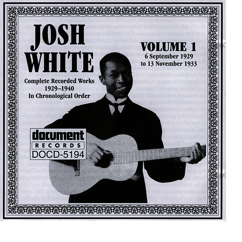 Josh White Vol. 1 1929-1933 by Josh White