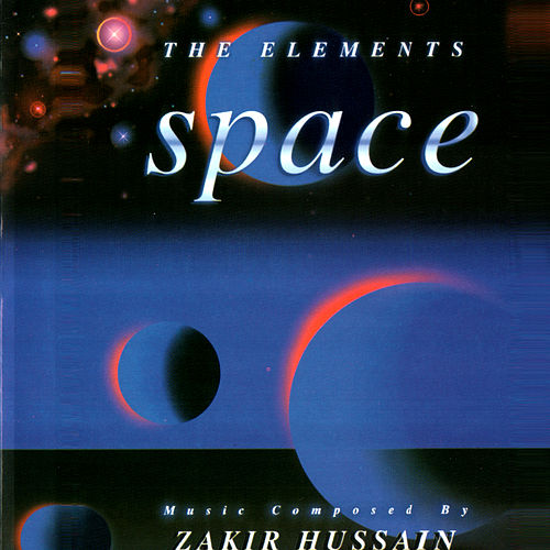 The Elements - Space by Zakir Hussain