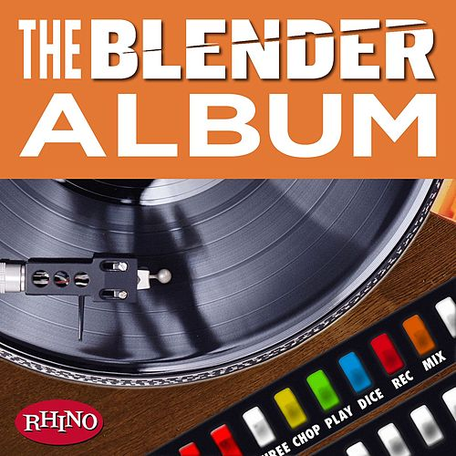 The Blender Album by Various Artists