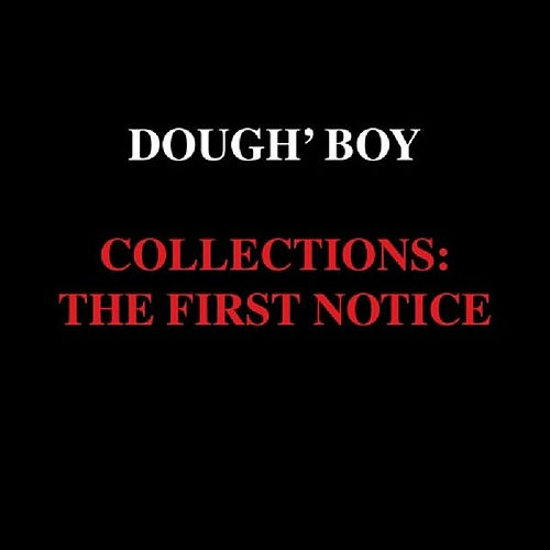 Collections: The First Notice de Doughboy