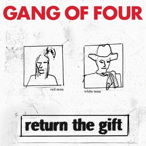Return The Gift von Gang Of Four