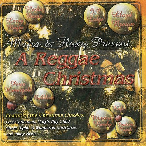 Mafia & Fluxy Present a Reggae Christmas by Various Artists