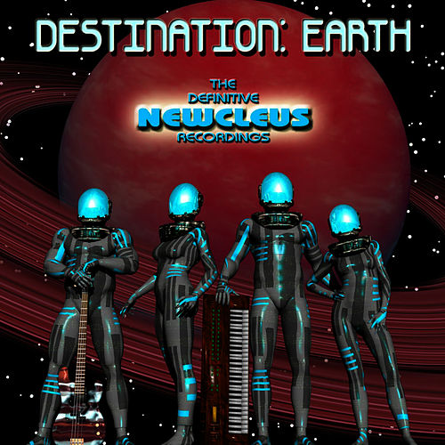 Destination: Earth - The Definitive Newcleus Recordings de Newcleus