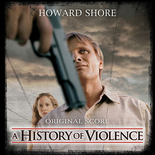 A History Of Violence - Original Motion Picture Score de Howard Shore