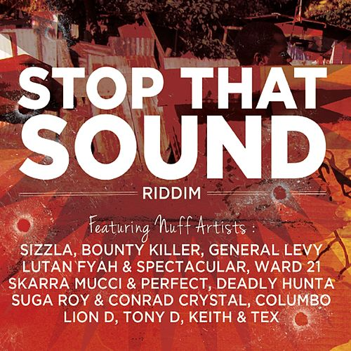 Stop That Sound Riddim by Various Artists