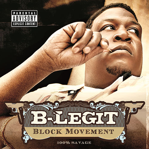 Block Movement by B-Legit