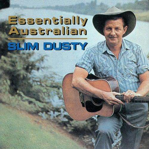 Essentially Australian van Slim Dusty