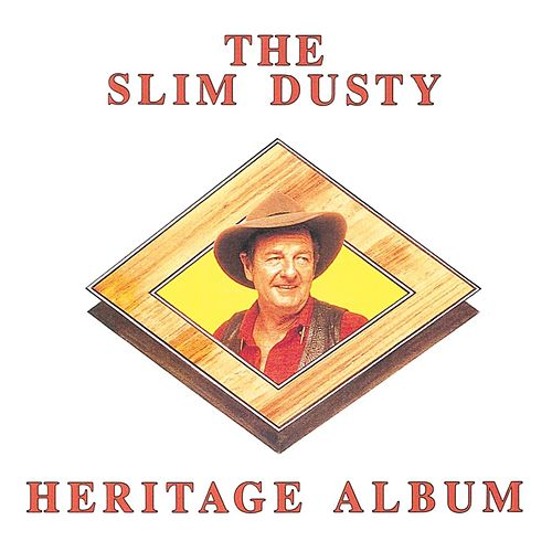 The Slim Dusty Heritage Album van Slim Dusty