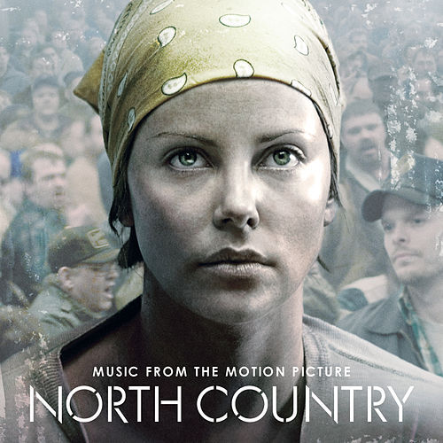 North Country - Music From The Motion Picture de The North Country